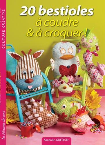 20 bestioles coudre croquer editions de saxe - Edition de saxe ...