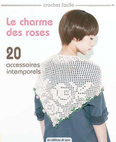 Le charme des roses editions de saxe jeu de mailles - Edition de saxe ...