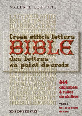 Bible des lettres au point de croix editions de saxe jeu de mailles - Edition de saxe ...