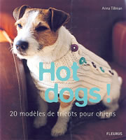 Hot Dogs, 20 modèles de tricot pour chiens - Fleurus
