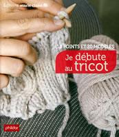 Je débute au tricot - Marie Claire