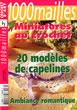 Revue 72 - 20 modèles de capelines