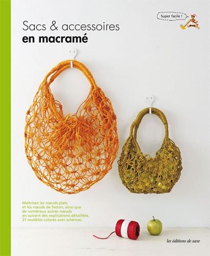 Sacs accessoires en macram editions de saxe jeu de mailles - Macrame pour debutant ...