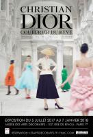 Exposition Christian Dior, couturier du rêve, du 5 juillet 2017 au 7 janvier 2018 au musée des Arts décoratifs Paris