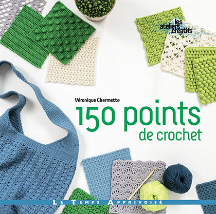 150 points de crochet - Le Temps Apprivoisé