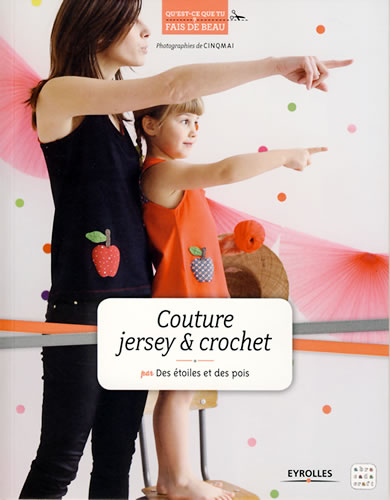 Couture jersey & crochet - Eyrolles
