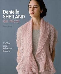 Dentelle shetland au tricot - Editions de saxe