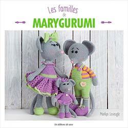 Les familles de Marygurumi - Editions de saxe