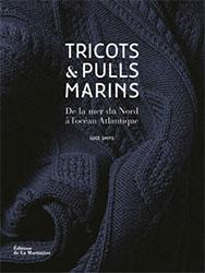 Tricots et pulls marins, De la mer du Nord à l'Océan Atlantique - La Martinière