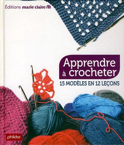apprendre crocheter marie claire jeu de mailles. Black Bedroom Furniture Sets. Home Design Ideas