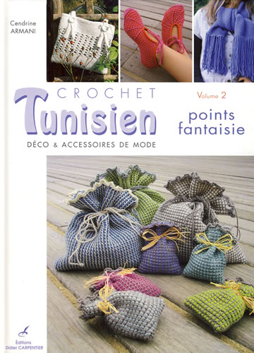 Crochet Tunisien volume 2, points fantaisie - Carpentier