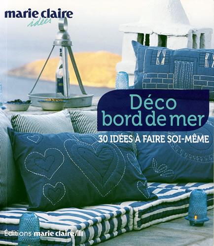 D co bord de mer 30 id es faire soi m me marie claire id es jeu de mailles - Deco maison bord de mer ...