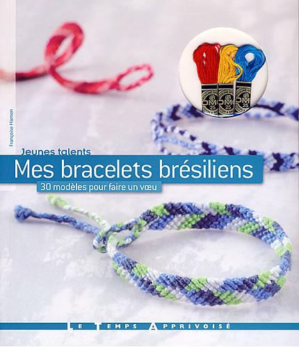 officiel nouveau style de vie bien connu Mes bracelets brésiliens, 30 modèles pour faire un voeu - LTA | Jeu de  mailles