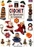 Crochet : Les miniatures de Cendrine - Carpentier