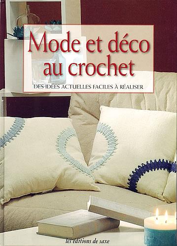 mode et d co au crochet editions de saxe jeu de mailles. Black Bedroom Furniture Sets. Home Design Ideas