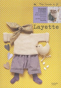 Layette, secrets de fabrication - Hachette