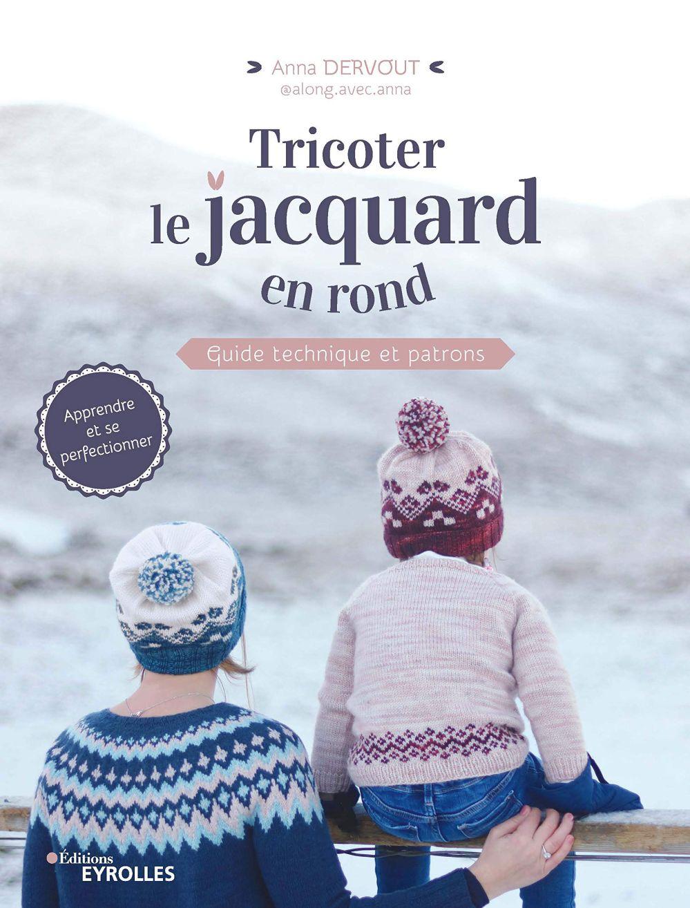 Tricoter Le Jacquard En Rond Eyrolles Jeu De Mailles