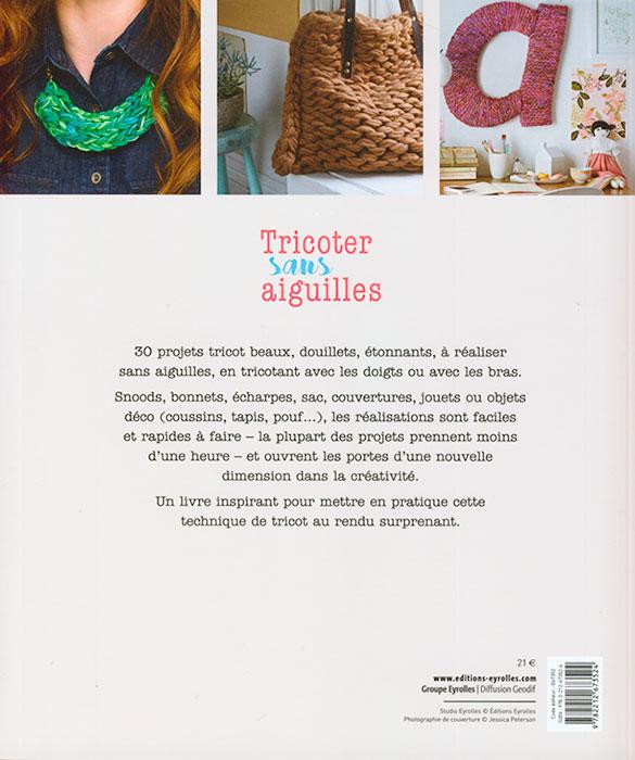 tricoter sans aiguilles eyrolles jeu de mailles. Black Bedroom Furniture Sets. Home Design Ideas