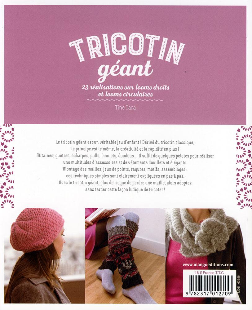 Tricotin Géant 23 Réalisations Sur Looms Droits Et Looms Circulaires Mango Jeu De Mailles